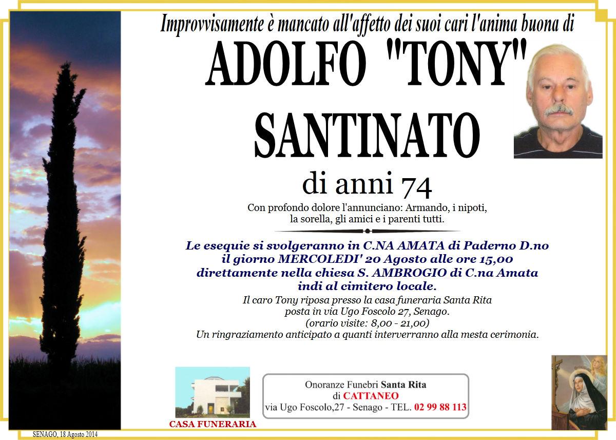 """Adolfo """"Tony"""" Santinato"""