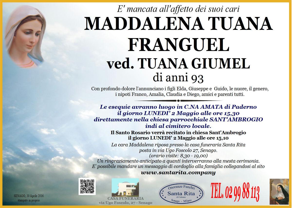 Maddalena Tuana Franguel